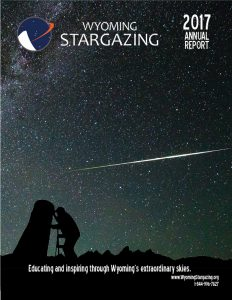 Wyoming Stargazing 2017 Annual Report