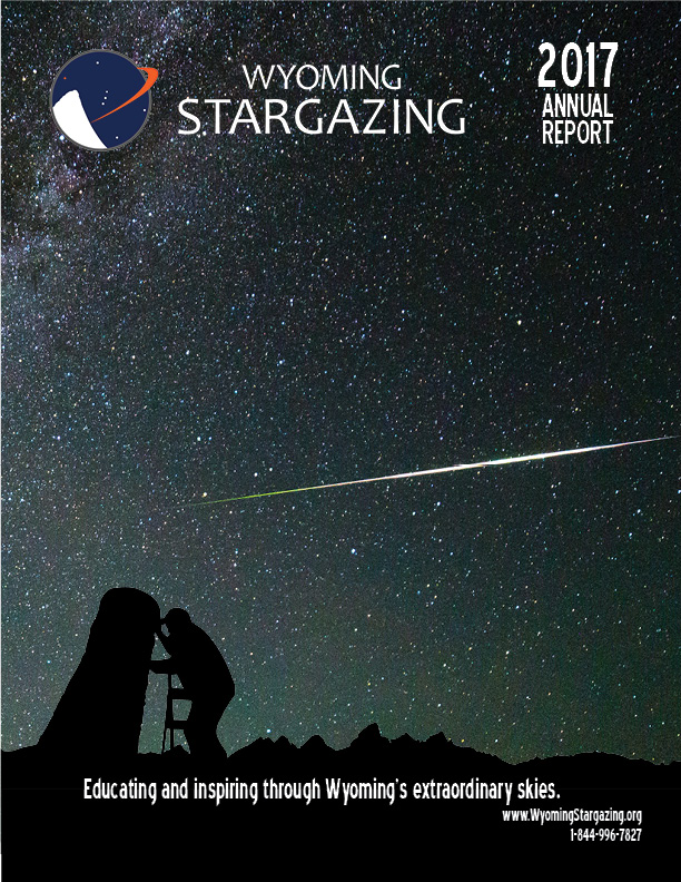 Wyoming Stargazing 2017 Annual Report